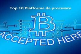 Top 10 platforme de procesare plăți în Bitcoin